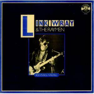 Cover - Link Wray & The Raymen: Rock'n'Roll'n'Rumble