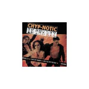Cover - Chyp-Notic: In The Mix