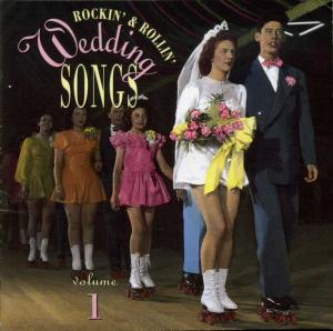 Rockin & Rollin Wedding Songs Volume 1 - Cover