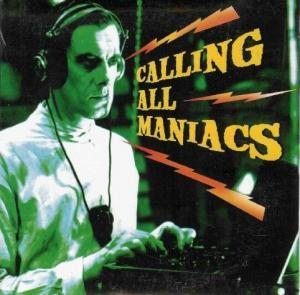 Calling All Maniacs - Cover