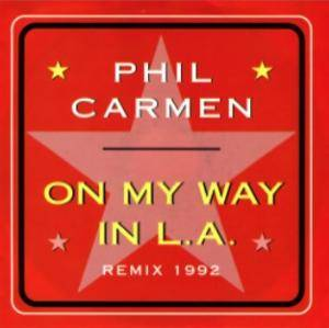 Phil Carmen: On My Way In L.A. - Cover