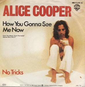 Alice Cooper: How You Gonna See Me Now - Cover