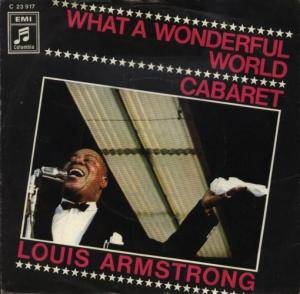 Louis Armstrong: What A Wonderful World / Cabaret - Cover