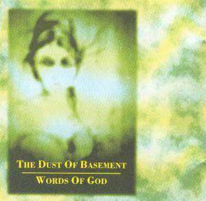 Cover - Dust Of Basement, The: Words Of God
