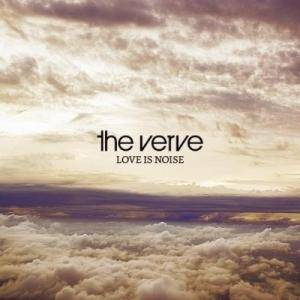 The Verve: Love Is Noise - Cover