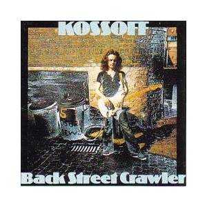 Paul Kossoff: Back Street Crawler - Cover