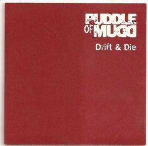 Cover - Puddle Of Mudd: Drift & Die
