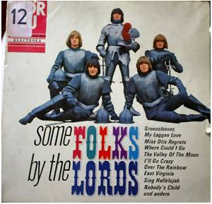 Cover - Lords, The: Some Folks By The Lords