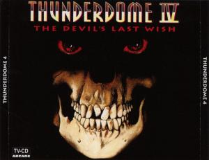 Thunderdome IV - The Devil's Last Wish - Cover