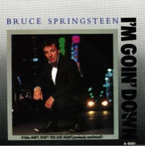 Bruce Springsteen: I'm Goin' Down - Cover