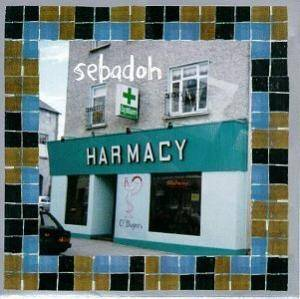 Sebadoh: Harmacy - Cover