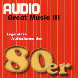Cover - Ana Caram: AUDIO - Great Music Vol. 3: 80er