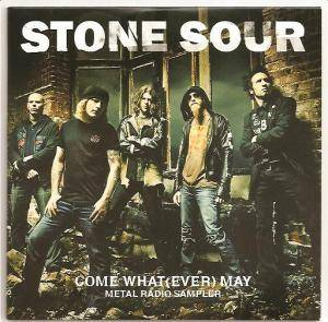 Cover - Stone Sour: Come What(Ever) May