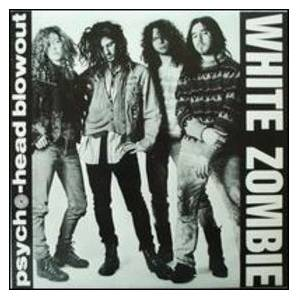 Cover - White Zombie: Psycho-Head Blowout