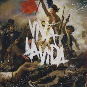 Coldplay: Viva La Vida Or Death And All His Friends (CD) - Bild 1