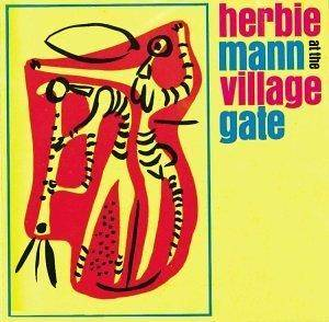 Herbie Mann: At The Village Gate - Cover