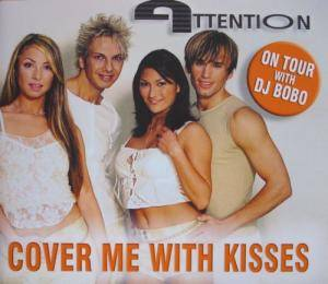 Cover - Attention: Cover Me With Kisses
