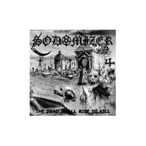 Sodomizer: Dead Shall Rise To Kill, The - Cover