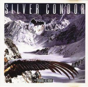 Silver Condor: Trouble At Home - Cover