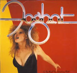 Foghat: In The Mood For Something Rude - Cover