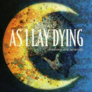 As I Lay Dying: Shadows Are Security (CD) - Bild 1
