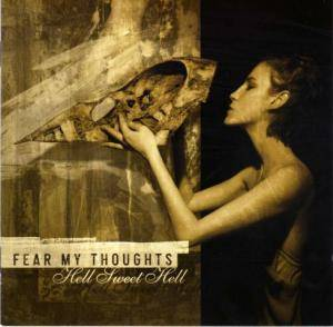 Fear My Thoughts: Hell Sweet Hell (CD) - Bild 1