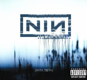 Nine Inch Nails: With Teeth (CD) - Bild 1