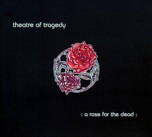 Theatre Of Tragedy: A Rose For The Dead (Mini-CD / EP) - Bild 1
