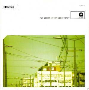 Cover - Thrice: Artist In The Ambulance, The