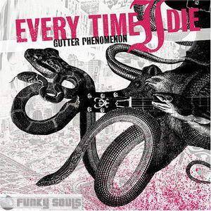 Cover - Every Time I Die: Gutter Phenomenon