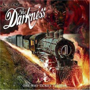 Cover - Darkness, The: One Way Ticket To Hell ...And Back