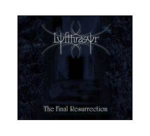 Cover - Lyfthrasyr: Final Resurrection, The