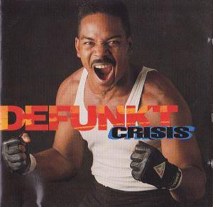 Cover - Defunkt: Crisis