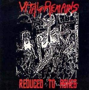 Cover - Vital Remains: Reduced To Ashes