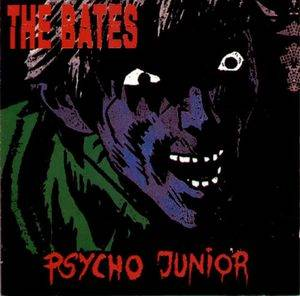 The Bates: Psycho Junior - Cover
