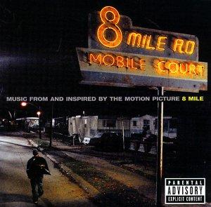 8 Mile - Original Motion Picture Soundtrack - Cover