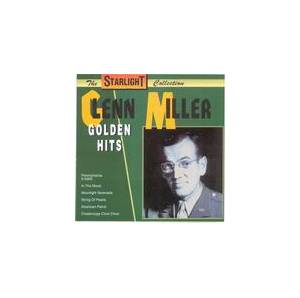 Glenn Miller: Golden Hits