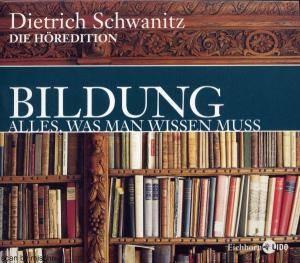 dietrich schwanitz bildung alles was man wissen muss 12 cd 2003 pappschuber special edition. Black Bedroom Furniture Sets. Home Design Ideas