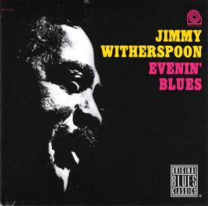 Cover - Jimmy Witherspoon: Evenin' Blues