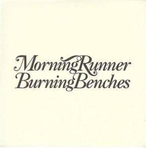 Morning Runner: Burning Benches - Cover