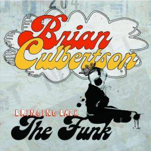 Cover - Brian Culbertson: Bringing Back The Funk
