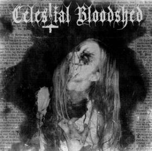 Celestial Bloodshed: Cursed, Scarred And Forever Possessed - Cover