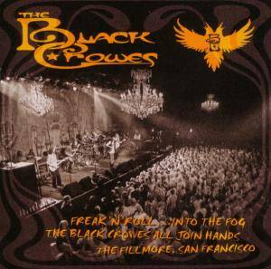 The Black Crowes: Freak'n'Roll ...Into The Fog - Cover