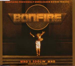 Bonfire: Who's Foolin' Who - Cover