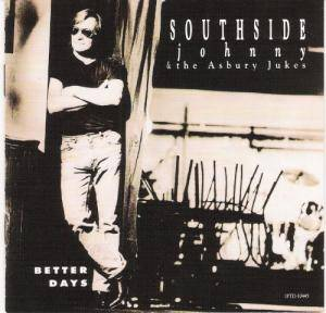 Cover - Southside Johnny & The Asbury Jukes: Better Days