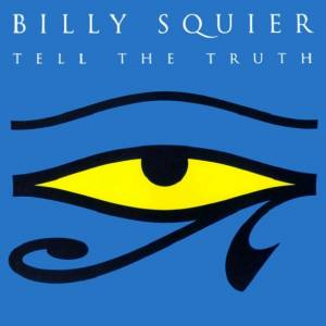 Cover - Billy Squier: Tell The Truth
