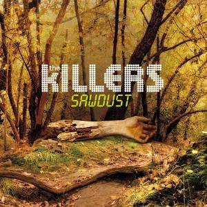 The Killers: Sawdust (CD) - Bild 1