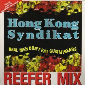 Hong Kong Syndikat: Real Men Don't Eat Gummibears - Cover