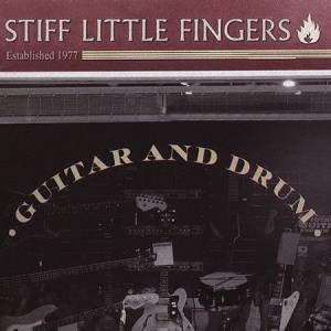 Cover - Stiff Little Fingers: Guitar And Drum
