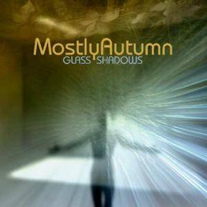 Cover - Mostly Autumn: Glass Shadows